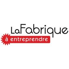 La_fabrique_a_entreprendre